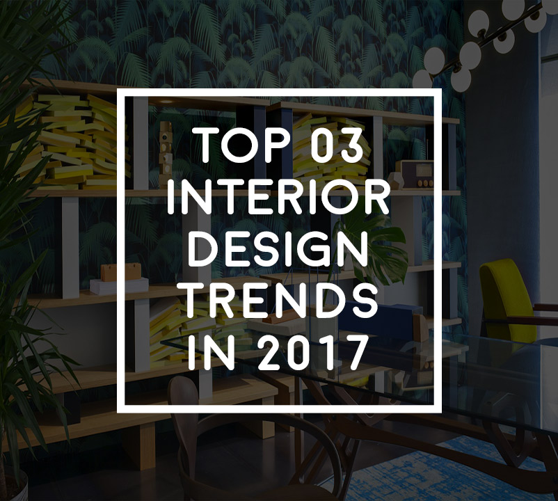 Interior-design-decoration-trends-2017